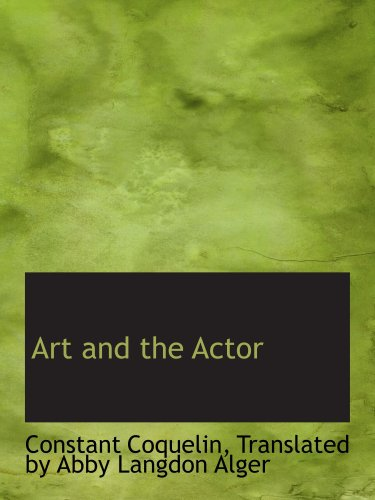 9780554709963: Art and the Actor