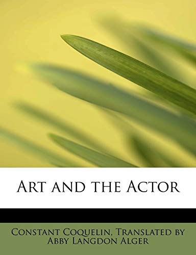 9780554710006: Art and the Actor