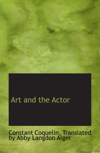 9780554710037: Art and the Actor