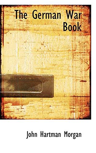 9780554710990: The German War Book