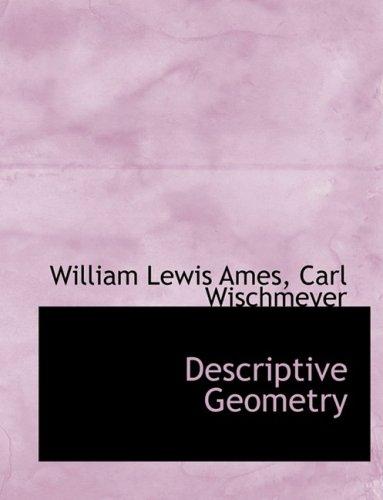 9780554712260: Descriptive Geometry (Large Print Edition)