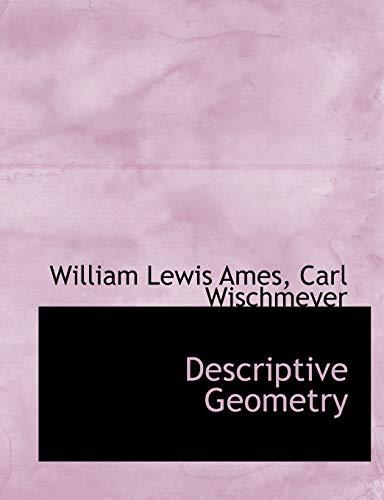9780554712307: Descriptive Geometry (Large Print Edition)