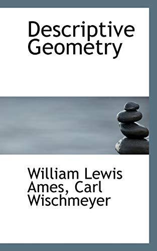 9780554712352: Descriptive Geometry