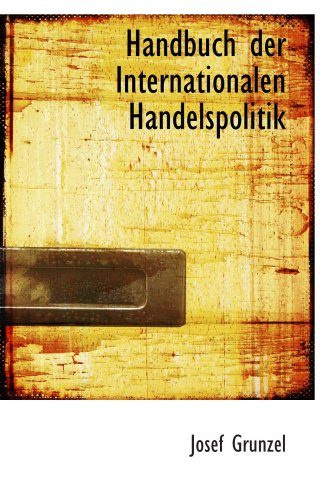 9780554719603: Handbuch der Internationalen Handelspolitik