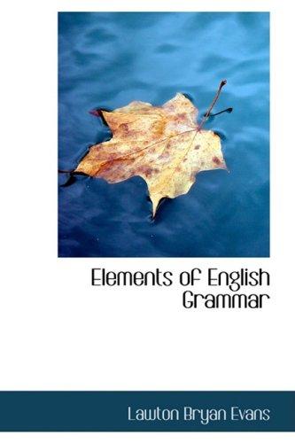 9780554719726: Elements of English Grammar
