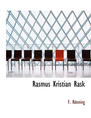 9780554721316: Rasmus Kristian Rask