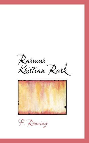 9780554721330: Rasmus Kristian Rask