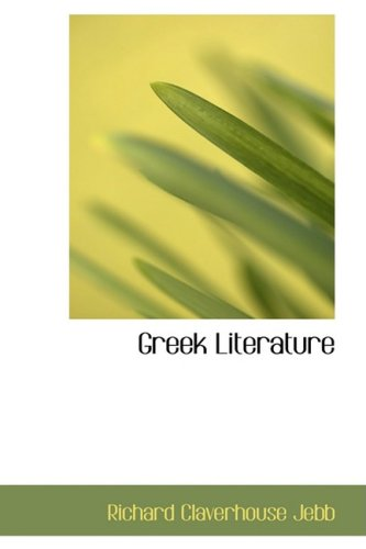 9780554731018: Greek Literature