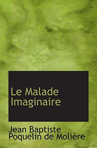 9780554743608: Le Malade Imaginaire