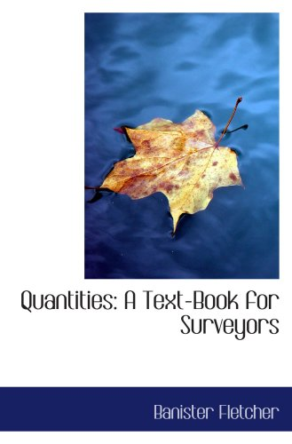 9780554743745: Quantities: A Text-Book for Surveyors