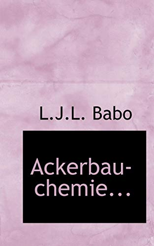 9780554748504: Ackerbau-chemie... (German Edition)