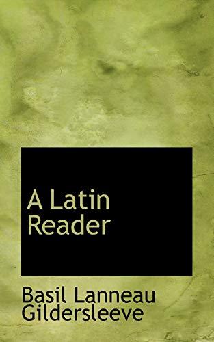 9780554755205: A Latin Reader