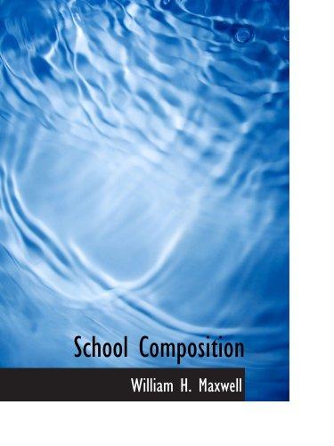 9780554756066: School Composition