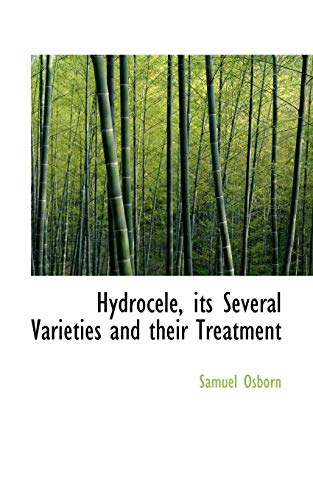 9780554763347: Hydrocele, its Several Varieties and their Treatment