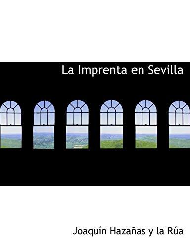 9780554764696: La Imprenta en Sevilla (Large Print Edition)