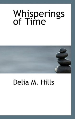 9780554767079: Whisperings of Time