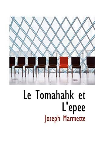 9780554767420: Le Tomahahk et L'AcpAce (French Edition)