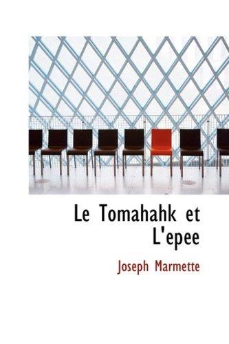 9780554767437: Le Tomahahk et L'AcpAce (French Edition)