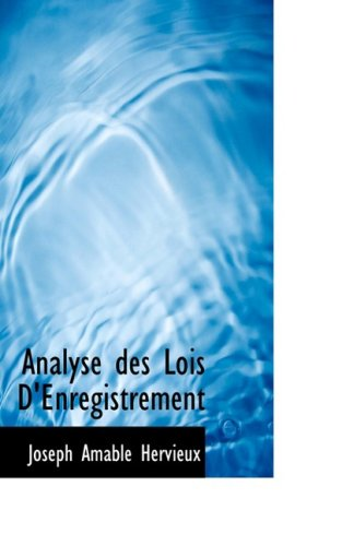 9780554772950: Analyse des Lois D'Enregistrement (French Edition)