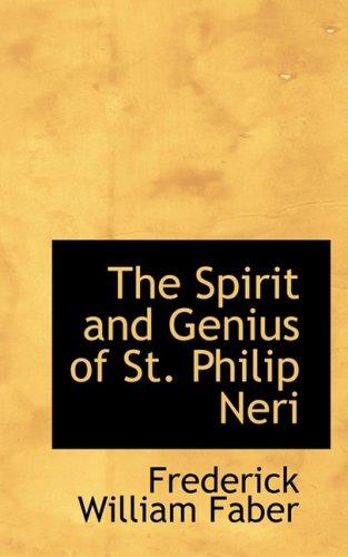 9780554777498: The Spirit and Genius of St. Philip Neri