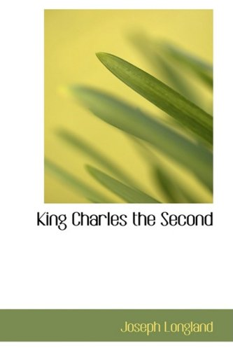 9780554784649: King Charles the Second