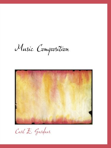 9780554792422: Music Composition