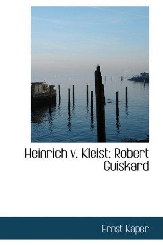 9780554794006: Heinrich v. Kleist: Robert Guiskard