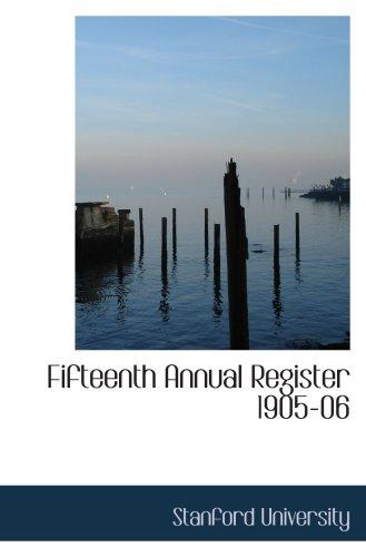 9780554797403: Fifteenth Annual Register 1905-06
