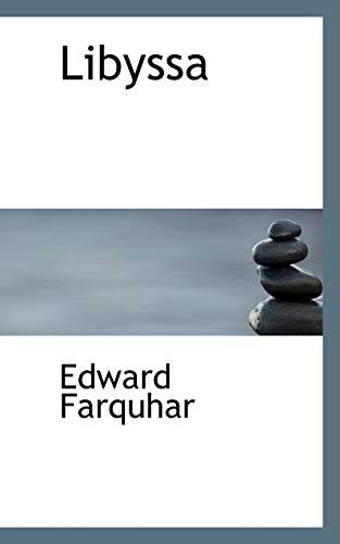 Libyssa: Edward Farquhar