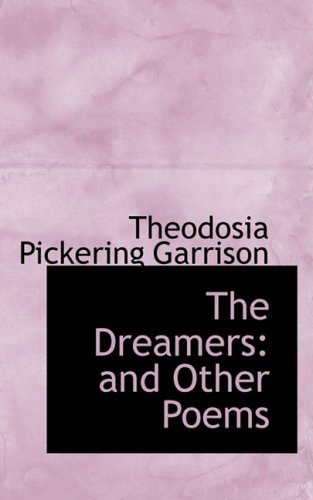 9780554805672: The Dreamers: and Other Poems