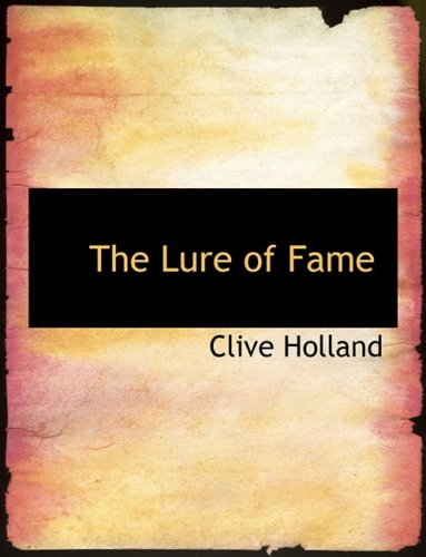 9780554806372: The Lure of Fame (Large Print Edition)