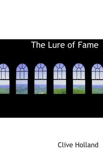 9780554806419: The Lure of Fame