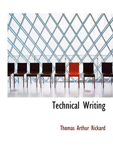 9780554816159 - Thomas Arthur Rickard: Technical Writing (Large Print Edition) - Libro