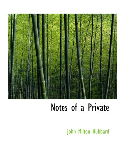 9780554816227: Notes of a Private