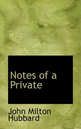 9780554816364: Notes of a Private