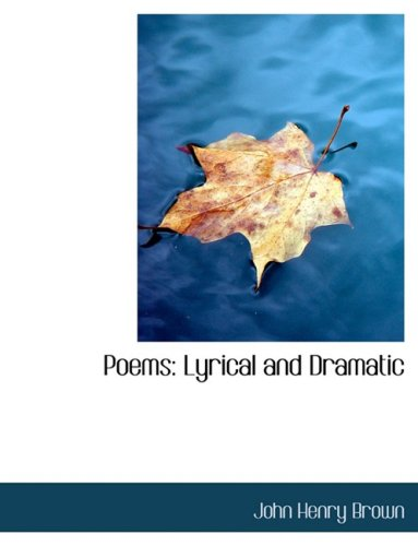 9780554826172: Poems: Lyrical and Dramatic (Large Print Edition)