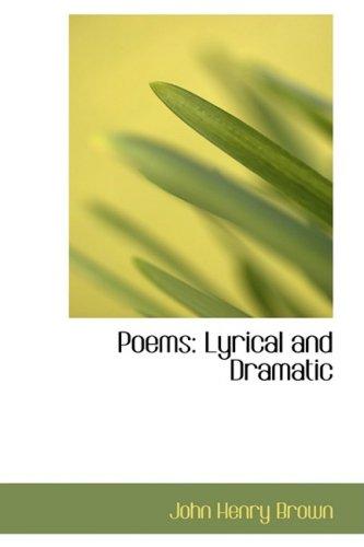 9780554826257: Poems: Lyrical and Dramatic