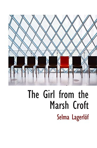 9780554827087: The Girl from the Marsh Croft