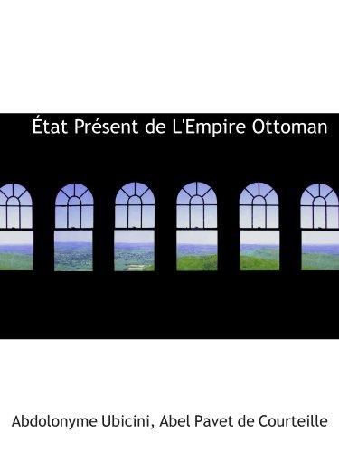 9780554828923: État Présent de L'Empire Ottoman (Catalan Edition)
