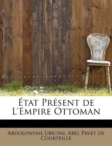 9780554828947: État Présent de L'Empire Ottoman (Catalan Edition)