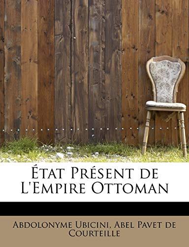 9780554828978: État Présent de L'Empire Ottoman (Catalan Edition)