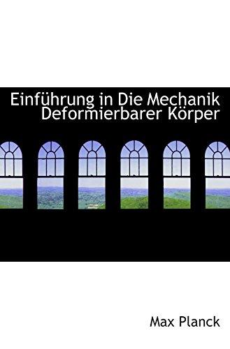 9780554829852: Einführung in Die Mechanik Deformierbarer Körper (German Edition)