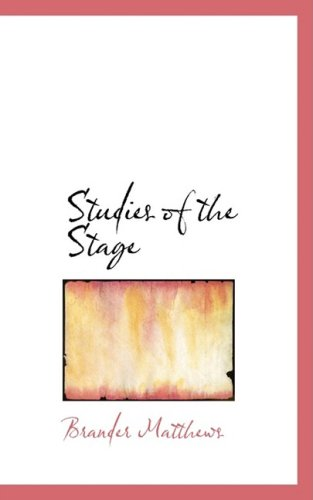 9780554833040: Studies of the Stage