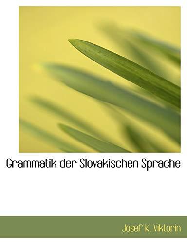 9780554833590: Grammatik der Slovakischen Sprache (Large Print Edition) (German Edition)