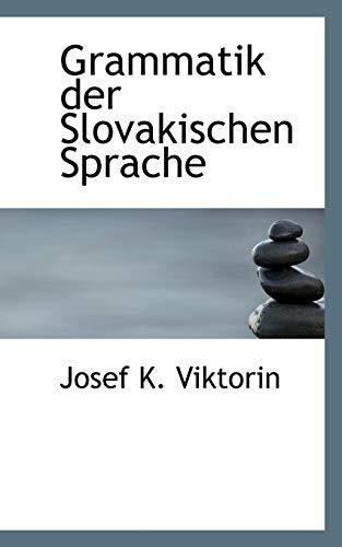 9780554833651: Grammatik der Slovakischen Sprache (German Edition)