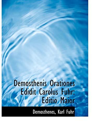 9780554839530: Demosthenis Orationes Edidit Carolus Fuhr: Editio Maior
