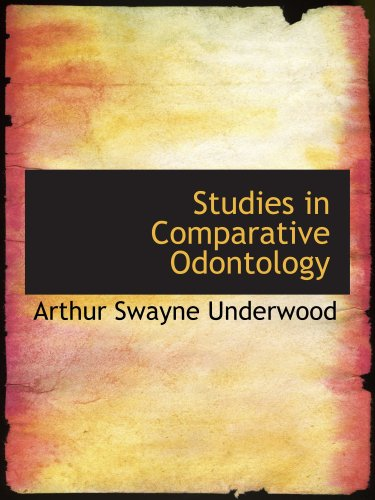 9780554841724: Studies in Comparative Odontology