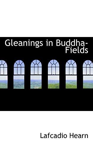 9780554841892: Gleanings in Buddha-Fields