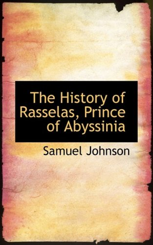 9780554842301: The History of Rasselas, Prince of Abyssinia