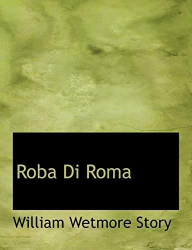9780554845388: Roba Di Roma (Large Print Edition) (Italian Edition)